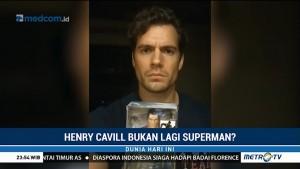 Henry Cavill Bukan Lagi Superman?