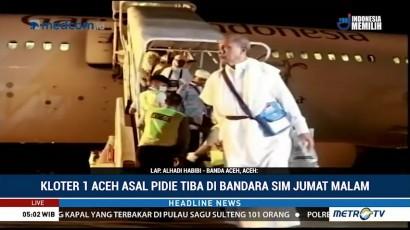 Jemaah Haji Kloter Pertama Aceh Tiba di Indonesia