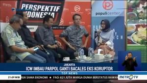 ICW Imbau Parpol Ganti Bacaleg Eks Koruptor