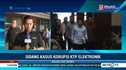 Sidang Kasus Korupsi KTP-el Kembali Digelar