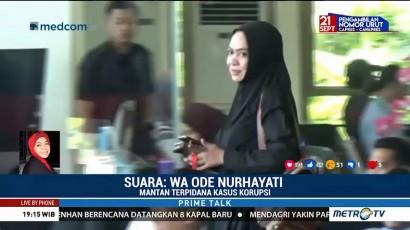 Desak KPK Usut Aliran Suap ke PAN, Wa Ode Ingin Menebus Dosa Korupsi