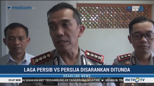 Polrestabes Bandung Ingin Laga Persib vs Persija Diundur