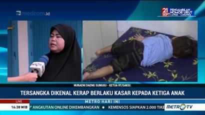 Pelaku Penganiayaan 3 Anak di Makassar Dikenal Kasar