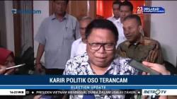 Karier Politik OSO Terancam