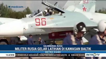 Militer Rusia Gelar Latihan di Kawasan Baltik