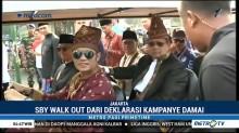 SBY <i>Walk Out</i> dari Deklarasi Kampanye Damai