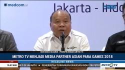 Metro TV akan Siarkan Pertandingan Asian Para Games 2018