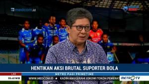 Pengamat: Penanganan Kasus Kekerasan oleh Suporter Bola Tak Konsisten