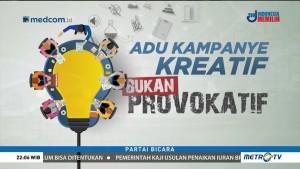 Adu Kampanye Kreatif, Bukan Provokatif (1)