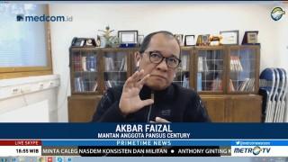 Akbar Faisal Sebut Ada yang Ketakutan dengan Kasus Century