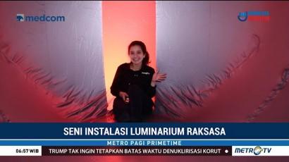 Menjelajahi Seni Instalasi Luminarium Raksasa