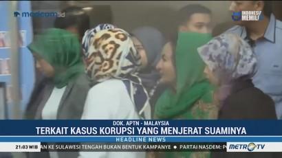 Istri Najib Razak Ditahan KPK Malaysia