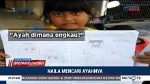 Naila Terpisah dengan Ayahnya Akibat Gempa dan Tsunami