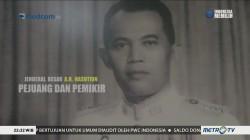 AH Nasution, Jenderal Pejuang dan Pemikir (1)
