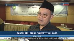 Sambut Hari Santri 2018, Kemenag Gelar Santri Millennial Competitions