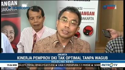 PDIP Sindir Kekosongan Kursi Wagub DKI Jakarta