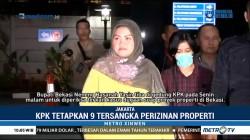 KPK Tetapkan Bupati Bekasi Tersangka Dugaan Suap Izin Proyek Meikarta