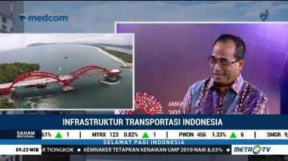 Pemerintah Gencar Kembangkan Infrastruktur Transportasi