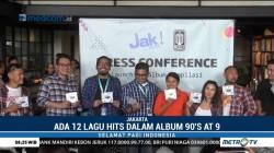 Jak FM dan Musica Studio Rilis Album Kompilasi Lagu Era 90-an