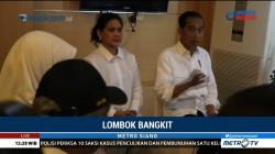 Jokowi Kunjungi NTB Pantau Pencairan Dana Rehabilitasi