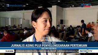 Pertemuan IMF-World Bank 2018 Tuai Pujian dari Jurnalis Asing