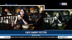 Mengunjungi Kafe Bertema Harry Potter di Jakarta