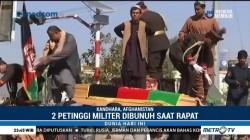 Dua Petinggi Militer di Afghanistan Tewas Dibunuh saat Rapat