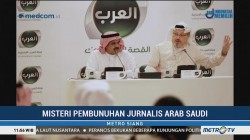Arab Saudi Benarkan Kematian Jurnalis Jamal Khashoggi