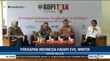 Persiapan Indonesia Hadapi 'Evil Winter'