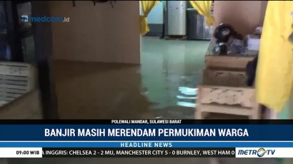 Banjir Masih Merendam Permukiman Warga Polewali Mandar