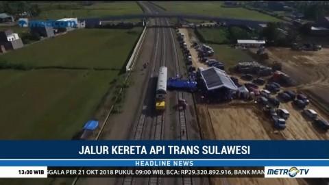 Pengerjaan Jalur KA Trans Sulawesi Masuk Tahap III