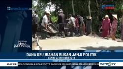Dana Kelurahan bukan Janji Politik