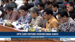 DPR Cari Payung Hukum Dana Saksi Masuk APBN