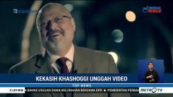 Kekasih Unggah Video Khashoggi di Twitter