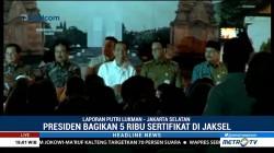 Jokowi Bagikan 5 Ribu Sertifikat Tanah di Jaksel
