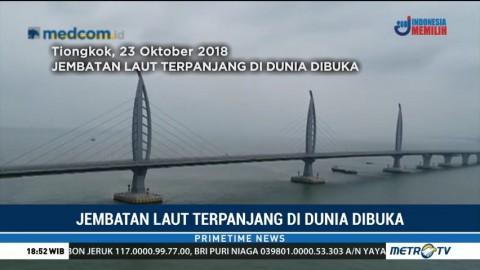 Hubungkan Tiongkok-Hong Kong, Jembatan Laut Terpanjang di Dunia