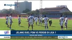 Jelang Hadapi PSM Makassar, Persib Kembali Diperkuat Tiga Pemain Pilar