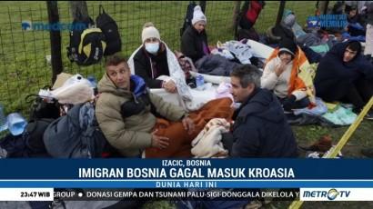 Imigran Asal Bosnia Gagal Masuk Kroasia