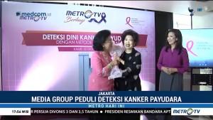 Metro TV Gelar Penyuluhan Kanker Payudara