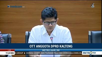 Anggota DPRD Kalteng Terjaring OTT, Tujuh Orang Jadi Tersangka