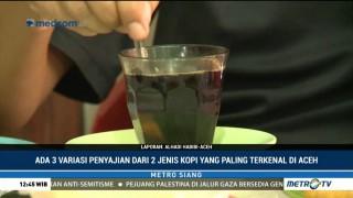 Menikmati Kopi Khas Aceh