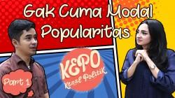 Kenal Politik: Politik Bukan Cuma Soal Popularitas |Part 1