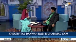 Syiar Sirah Nabawiyah: Kreativitas Dakwah Nabi Muhammad SAW (2)