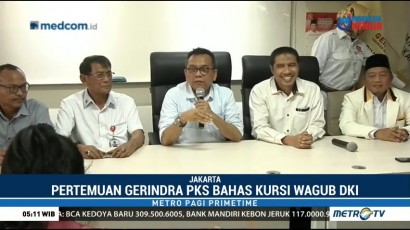 Gerindra dan PKS Kembali Duduk Satu Meja Bahas Wagub DKI
