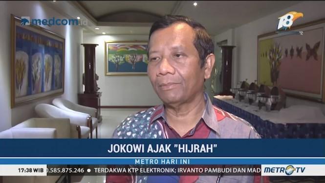 Mahfud MD: Ajakan 'Hijrah' Jokowi Layak Diikuti Semua Pihak