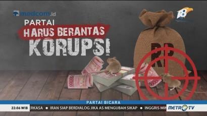 Partai Harus Berantas Korupsi! (1)