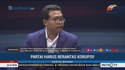 Partai Harus Berantas Korupsi! (3)