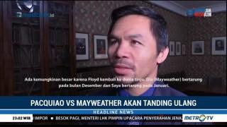 Pacquiao-Mayweather akan Tanding Ulang
