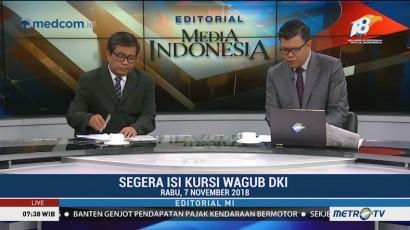 Bedah Editorial MI: Segera Isi Kursi Wagub DKI