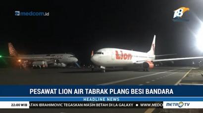 Pesawat Lion Air Tabrak Tiang Lampu Koordinat